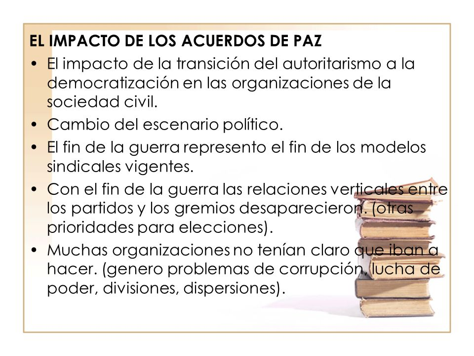 EL IMPACTO DE LOS ACUERDOS DE PAZ
