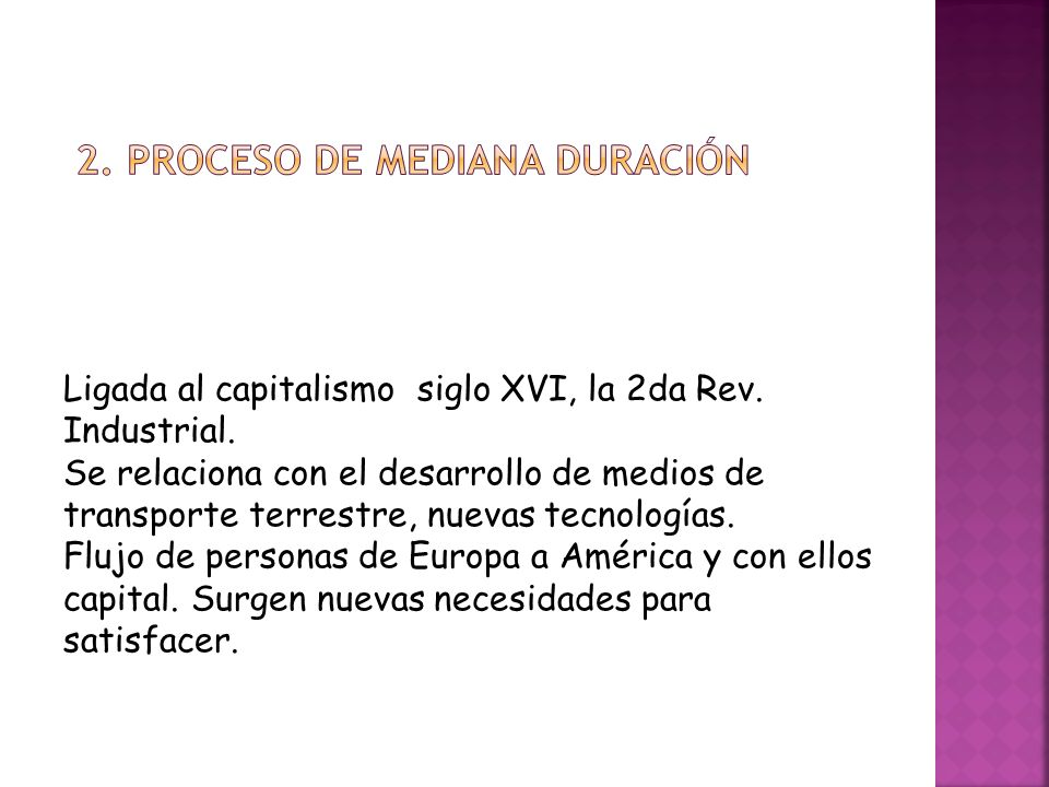 2. Proceso de mediana duración