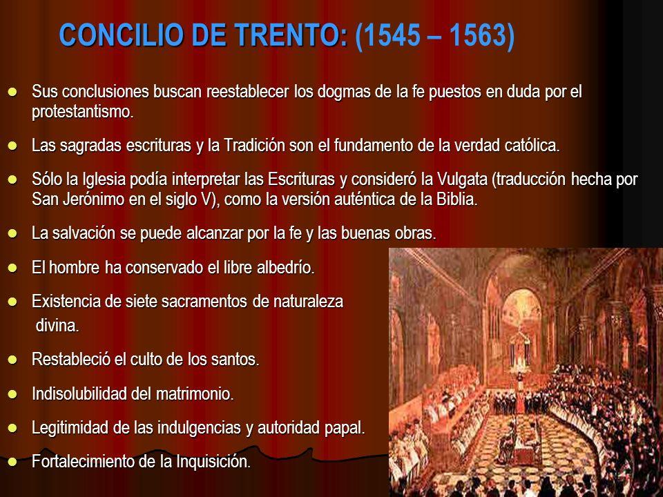 CONCILIO DE TRENTO: (1545 – 1563)