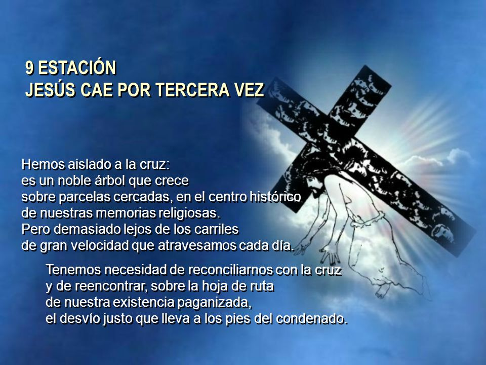 9 ESTACIÓN JESÚS CAE POR TERCERA VEZ