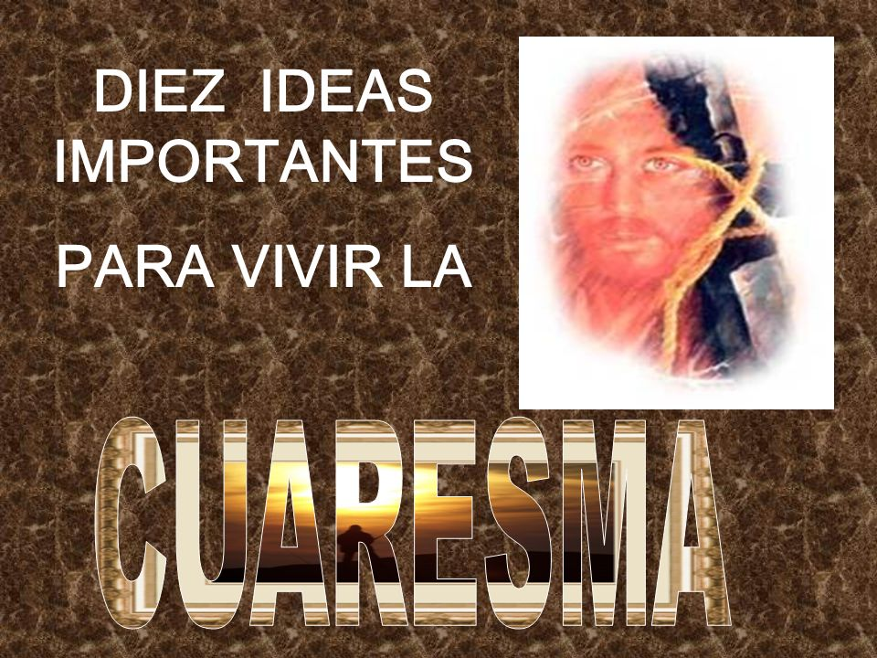 DIEZ IDEAS IMPORTANTES