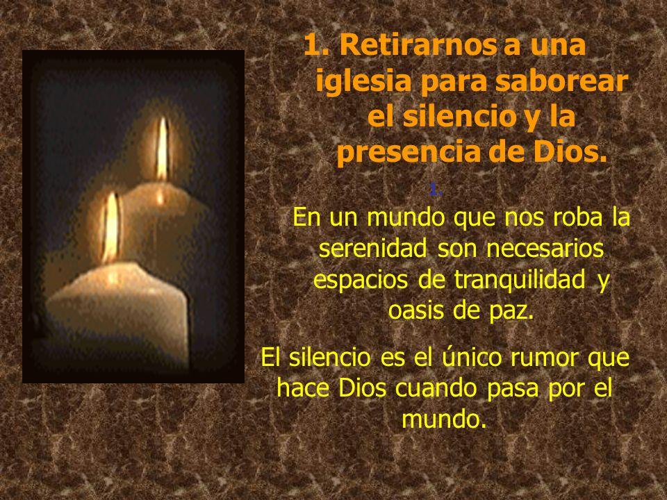 El silencio es el único rumor que hace Dios cuando pasa por el mundo.