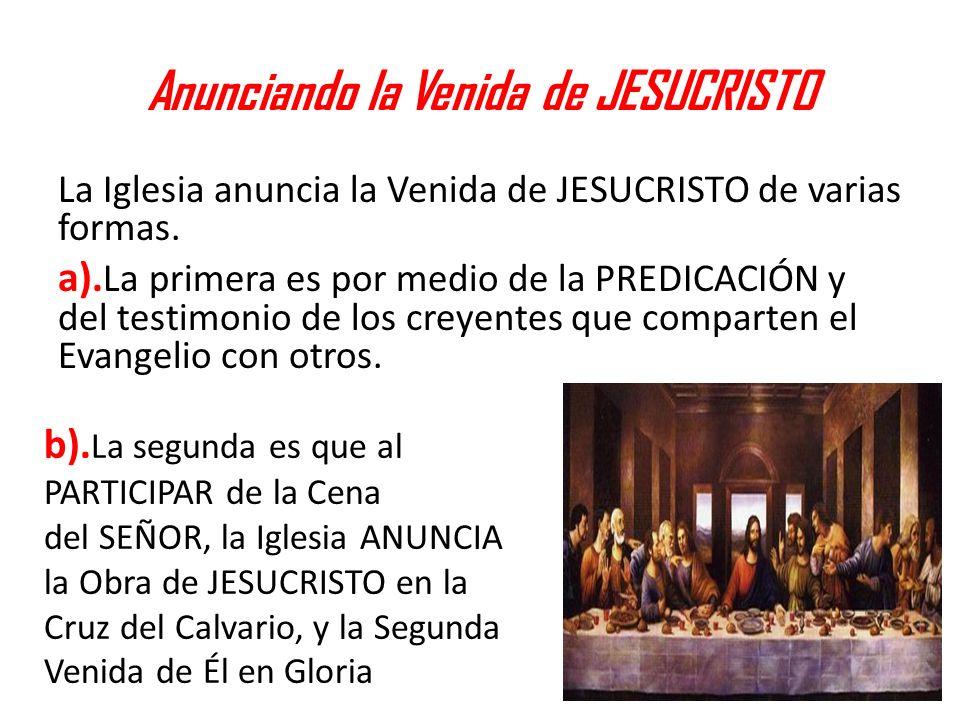 Anunciando la Venida de JESUCRISTO