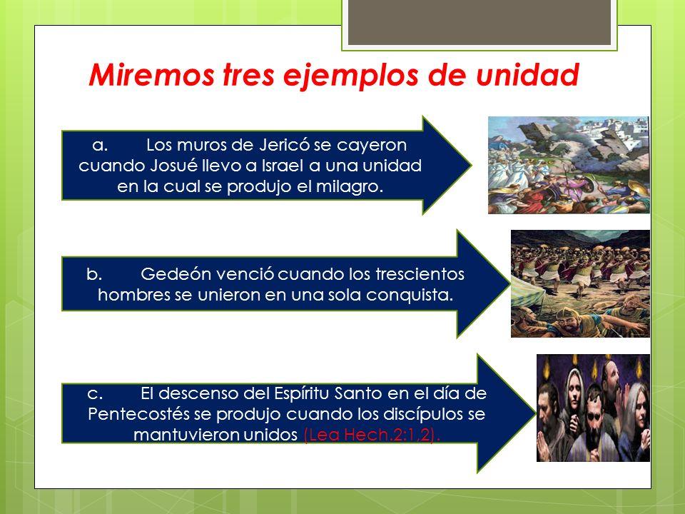 Miremos tres ejemplos de unidad