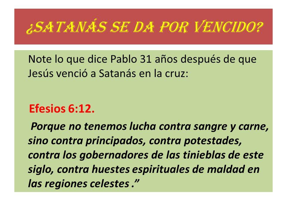 ¿Satanás se da por vencido
