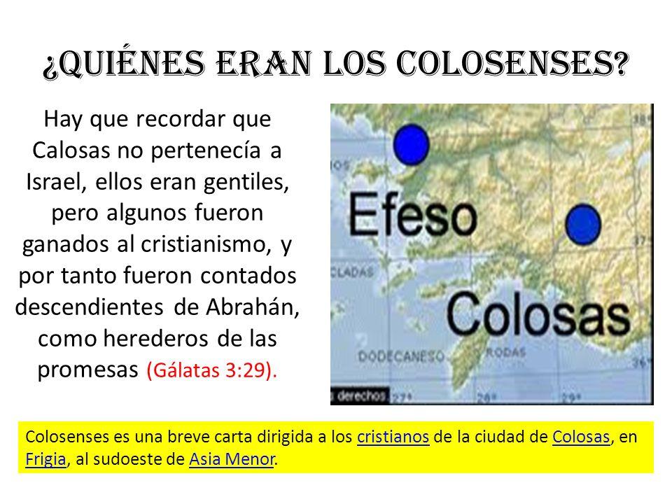 ¿Quiénes eran los Colosenses