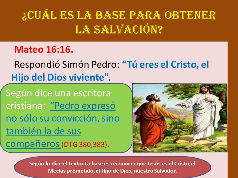 ¿Cuál es la base para obtener la salvación