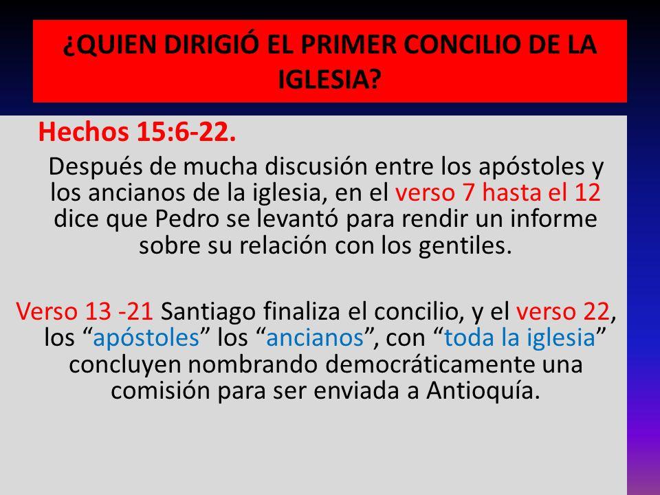 ¿QUIEN DIRIGIÓ EL PRIMER CONCILIO DE LA IGLESIA