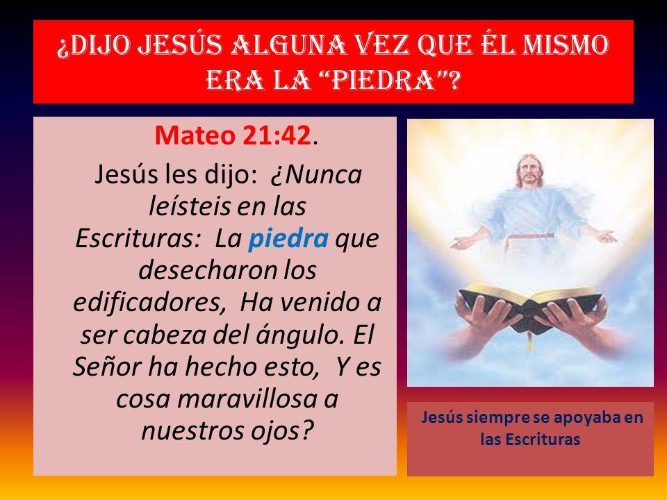 ¿Dijo Jesús alguna vez que él mismo era la piedra