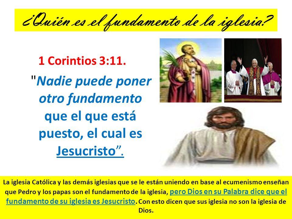 ¿Quién es el fundamento de la iglesia