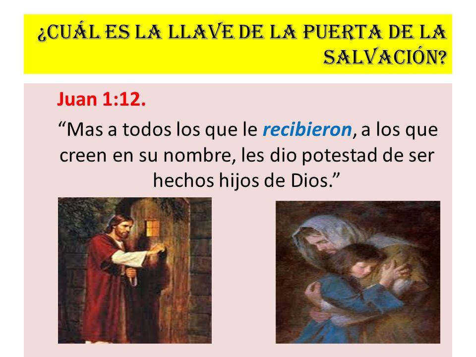 ¿Cuál es la llave de la puerta de la salvación