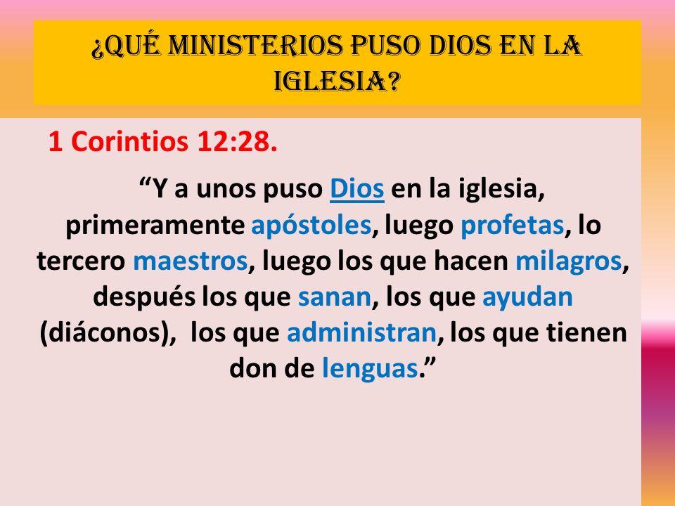 ¿Qué ministerios puso Dios en la iglesia