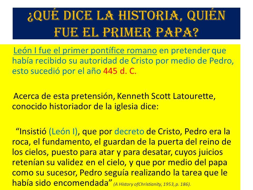 ¿Qué dice la historia, quién fue el primer papa