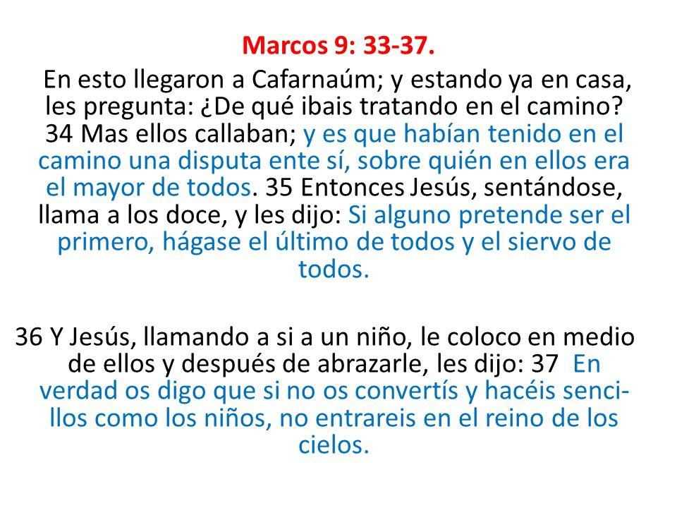 Marcos 9: 33-37.