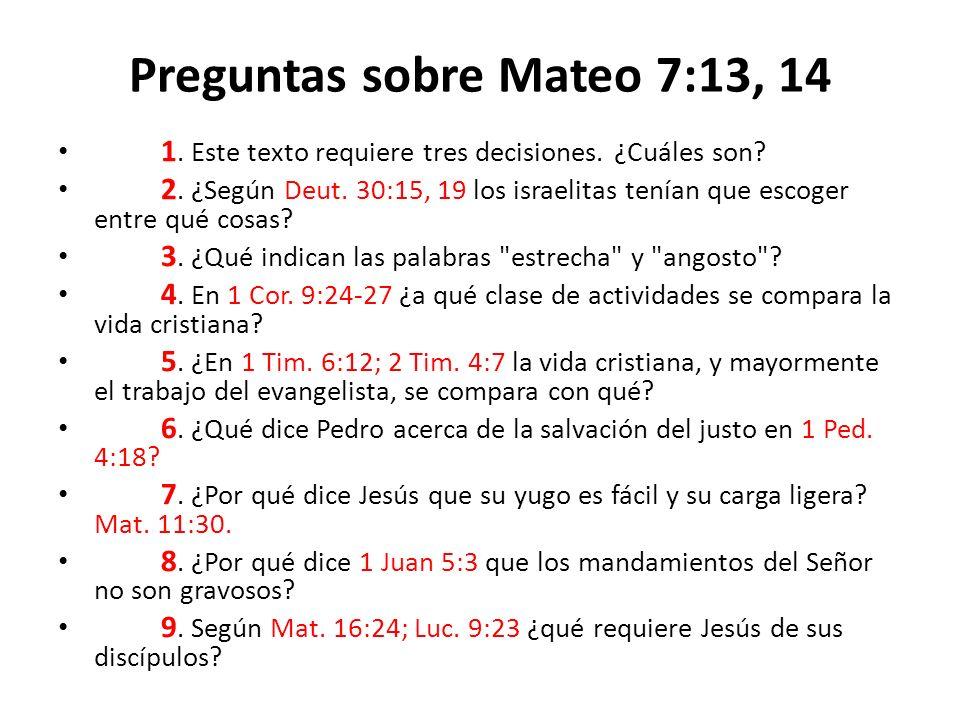Preguntas sobre Mateo 7:13, 14