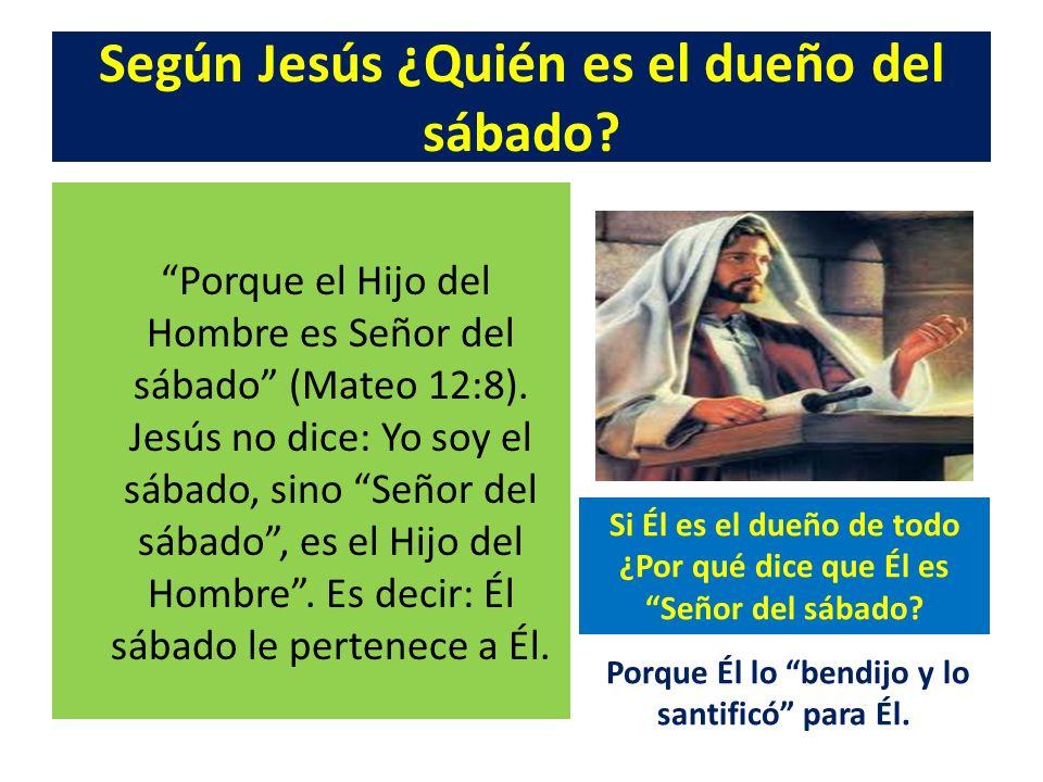 Según Jesús ¿Quién es el dueño del sábado