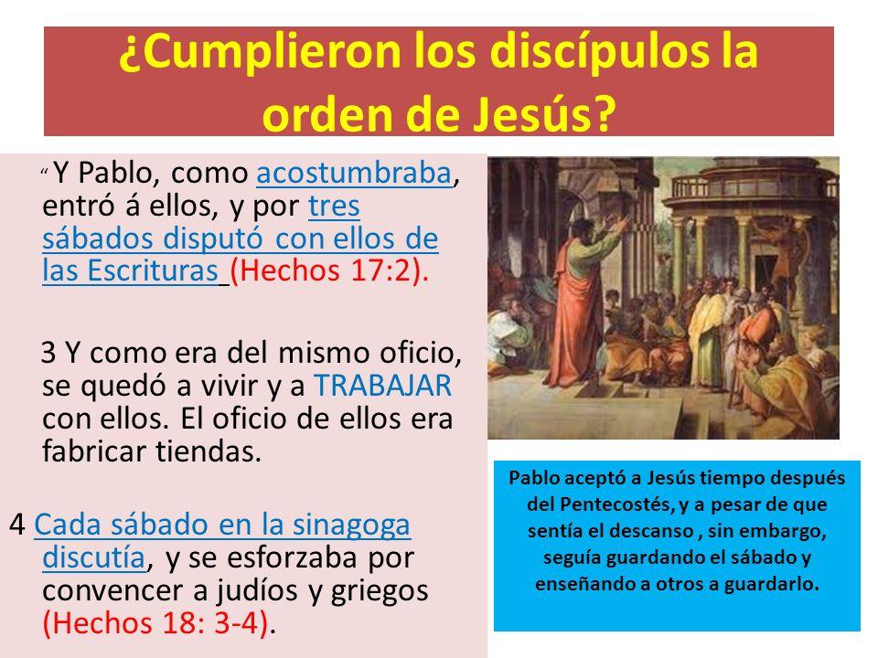 ¿Cumplieron los discípulos la orden de Jesús