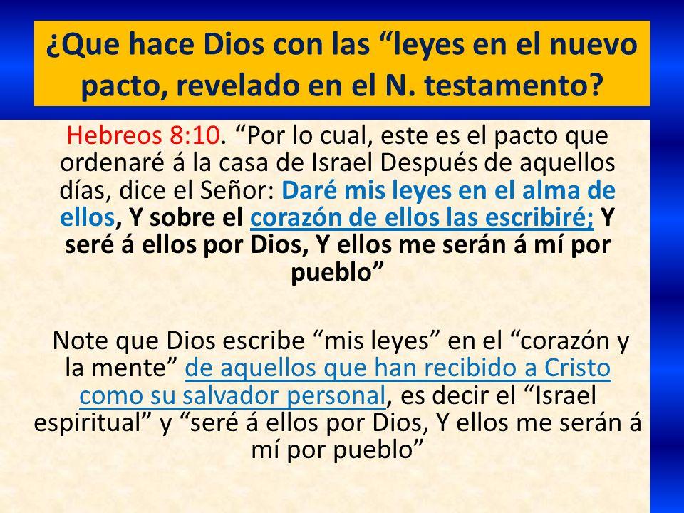 ¿Que hace Dios con las leyes en el nuevo pacto, revelado en el N