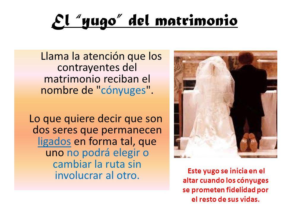 El yugo del matrimonio
