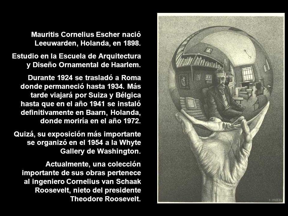 Mauritis Cornelius Escher nació Leeuwarden, Holanda, en 1898.