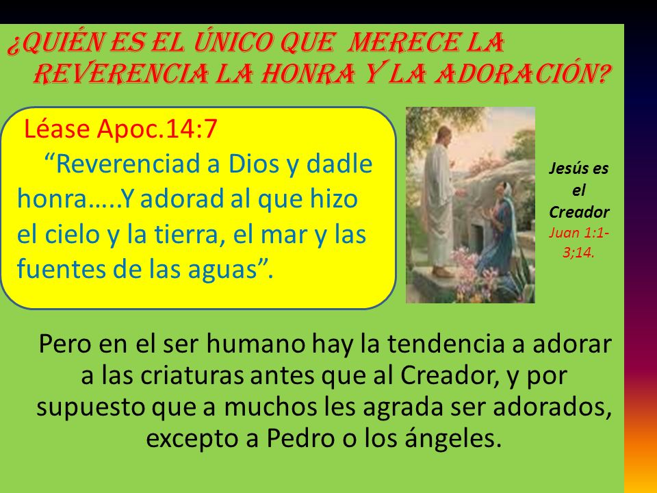 Jesús es el Creador Juan 1:1-3;14.