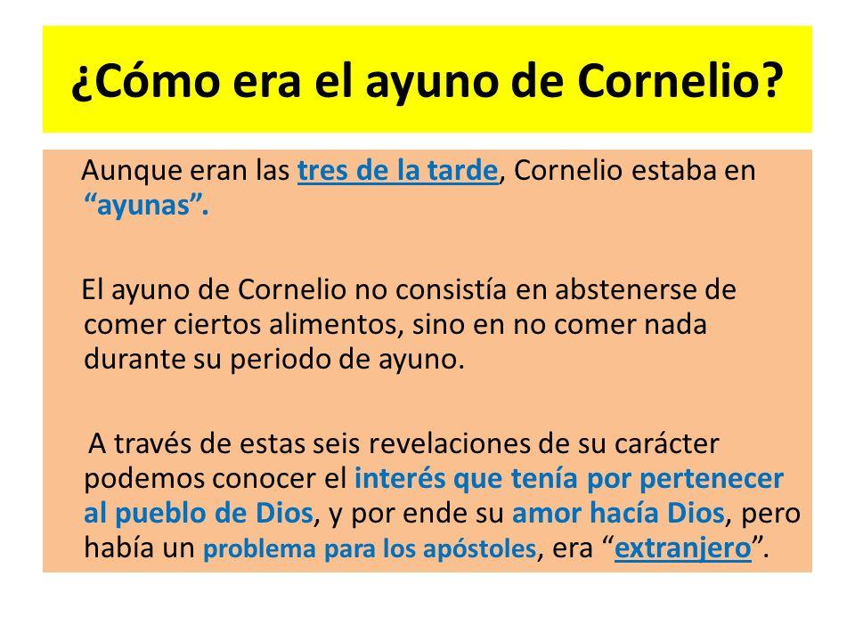 ¿Cómo era el ayuno de Cornelio