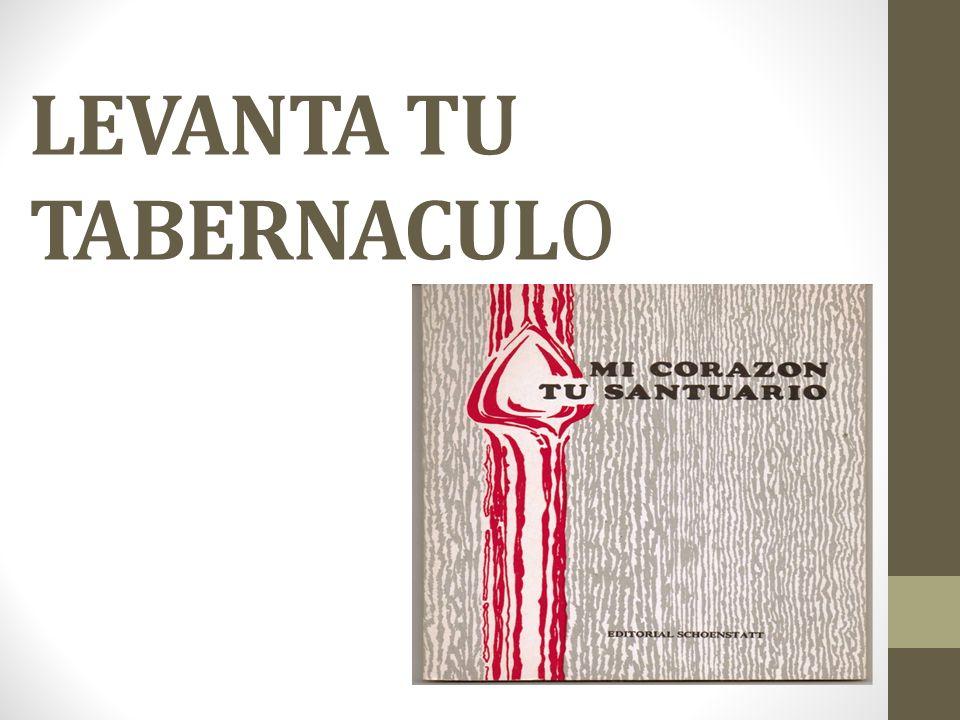 LEVANTA TU TABERNACULO