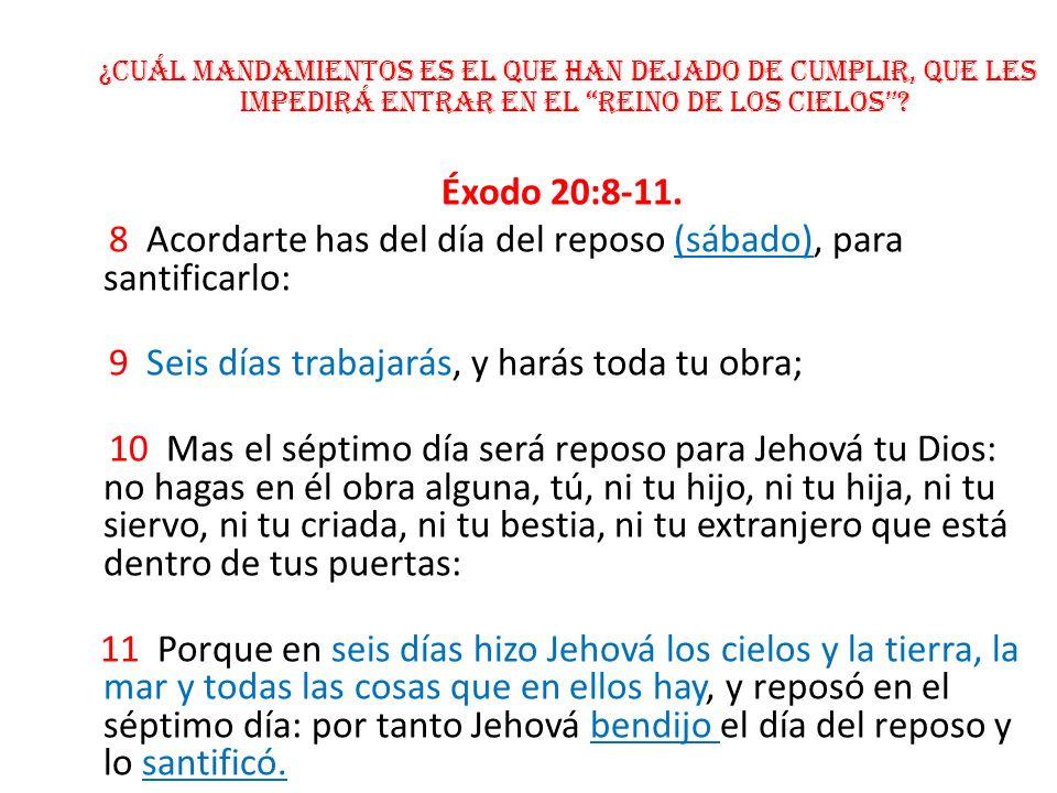 ¿Cuál Mandamientos es el que han dejado de cumplir, que les impedirá entrar en el reino de los cielos