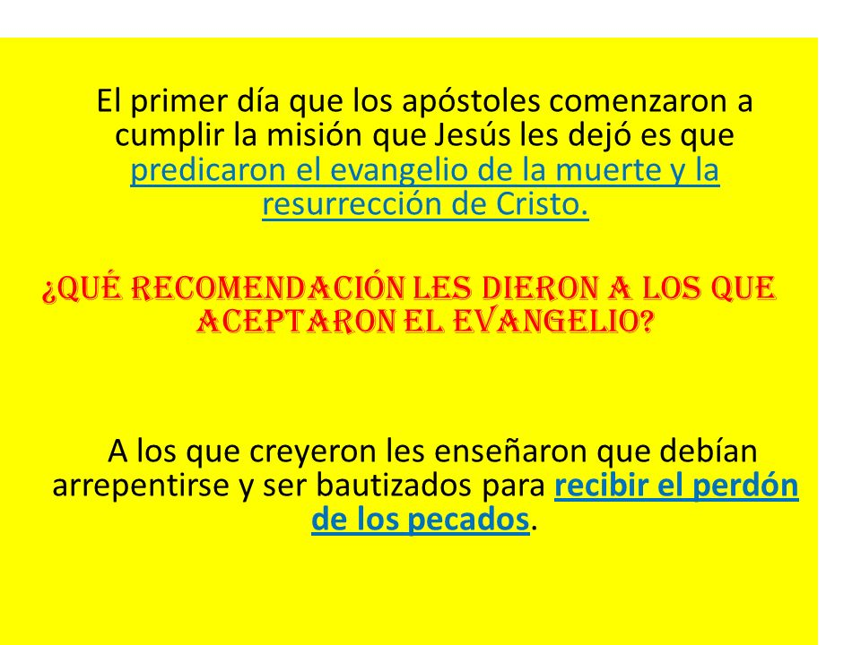 ¿Qué recomendación les dieron a los que aceptaron el evangelio