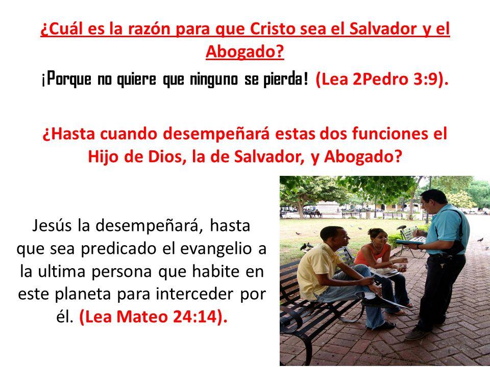 ¿Cuál es la razón para que Cristo sea el Salvador y el Abogado