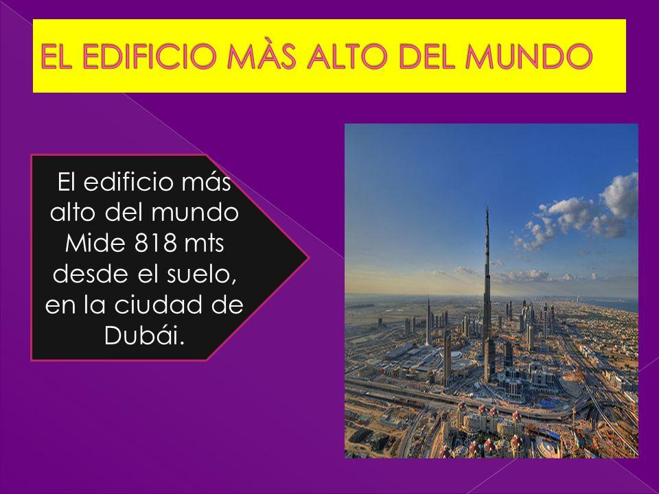 EL EDIFICIO MÀS ALTO DEL MUNDO