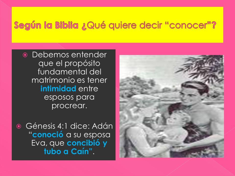Según la Biblia ¿Qué quiere decir conocer