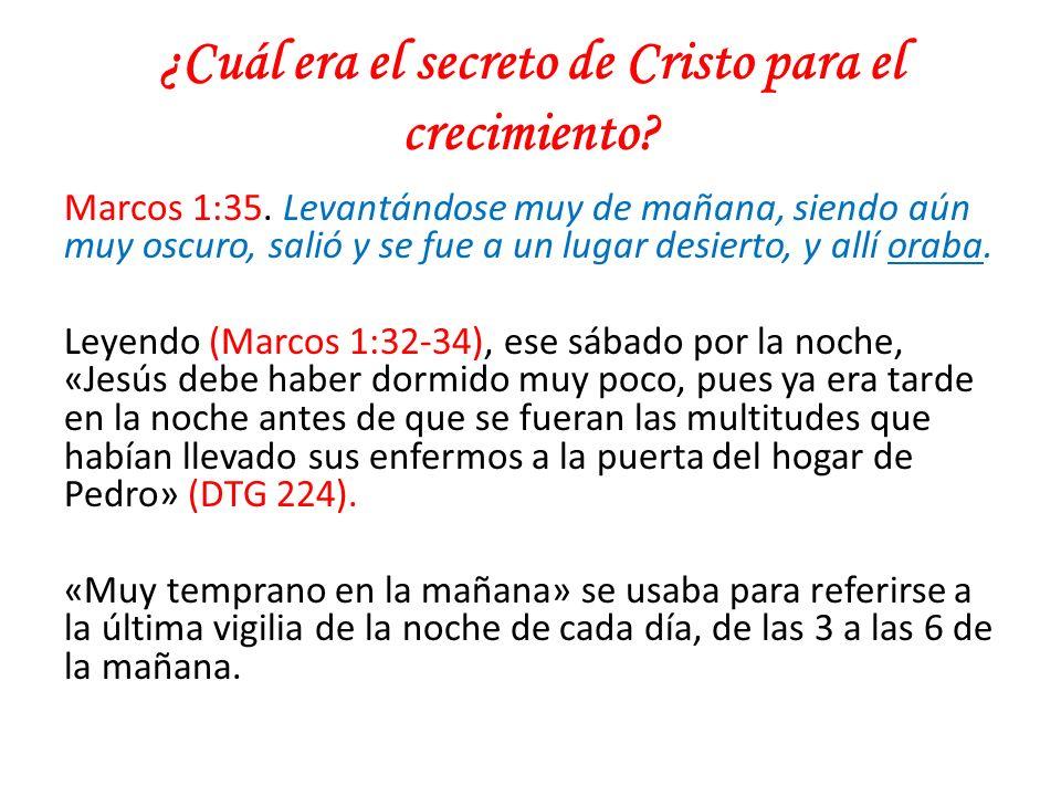 ¿Cuál era el secreto de Cristo para el crecimiento