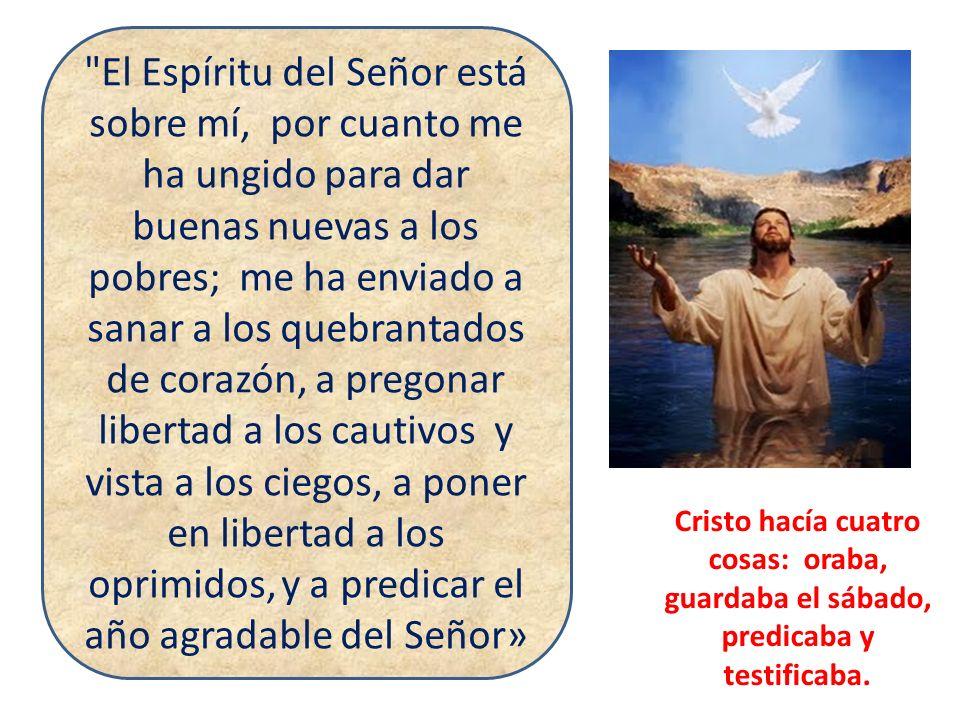 El Espíritu del Señor está sobre mí, por cuanto me ha ungido para dar buenas nuevas a los pobres; me ha enviado a sanar a los quebrantados de corazón, a pregonar libertad a los cautivos y vista a los ciegos, a poner en libertad a los oprimidos, y a predicar el año agradable del Señor»