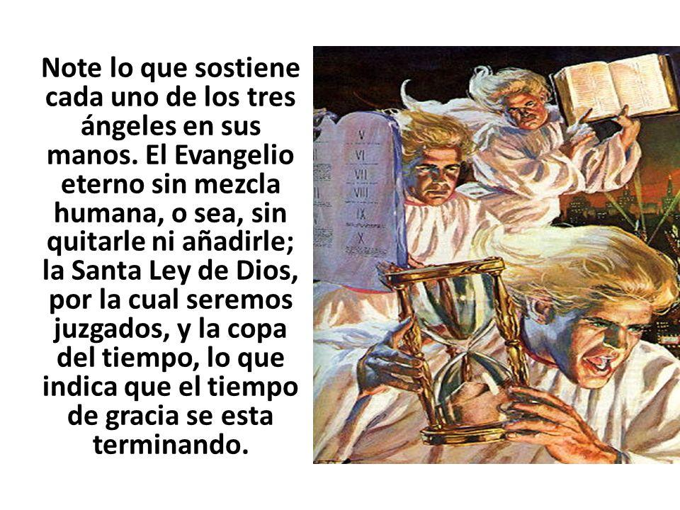 Note lo que sostiene cada uno de los tres ángeles en sus manos