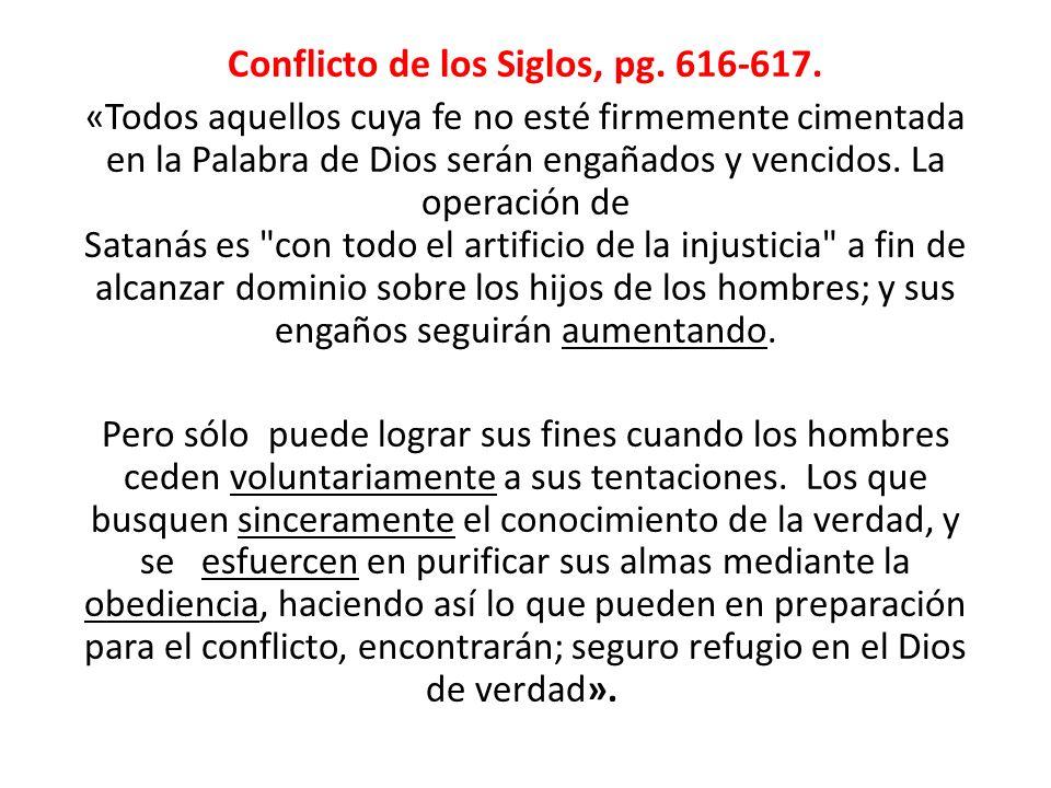 Conflicto de los Siglos, pg. 616-617.
