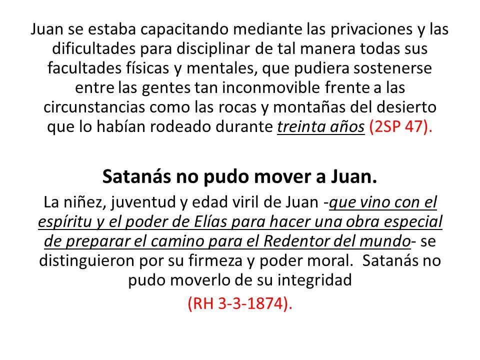 Satanás no pudo mover a Juan.