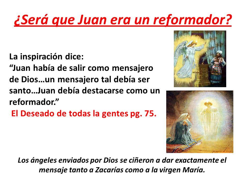 ¿Será que Juan era un reformador