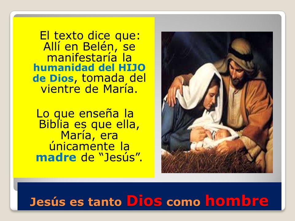 Jesús es tanto Dios como hombre