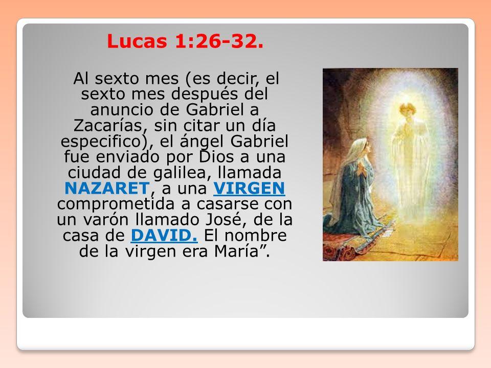 Lucas 1:26-32.