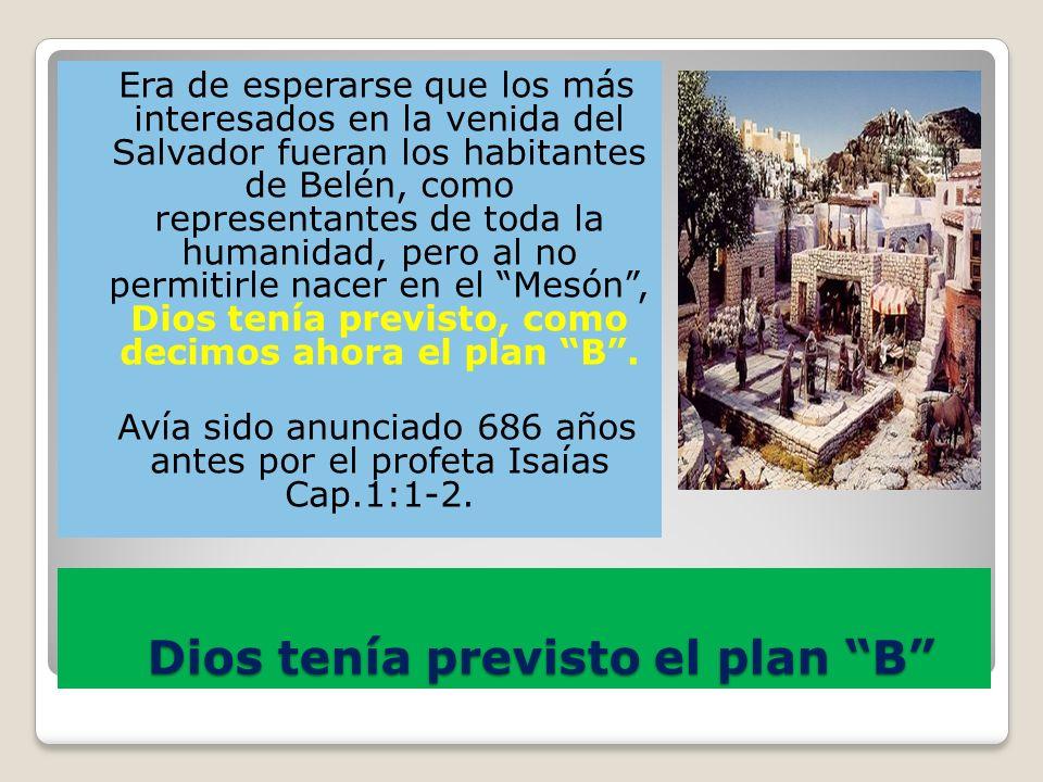 Dios tenía previsto el plan B