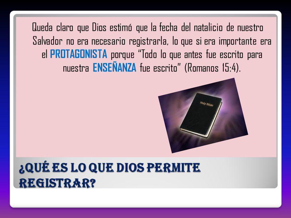 ¿Qué es lo que Dios permite registrar