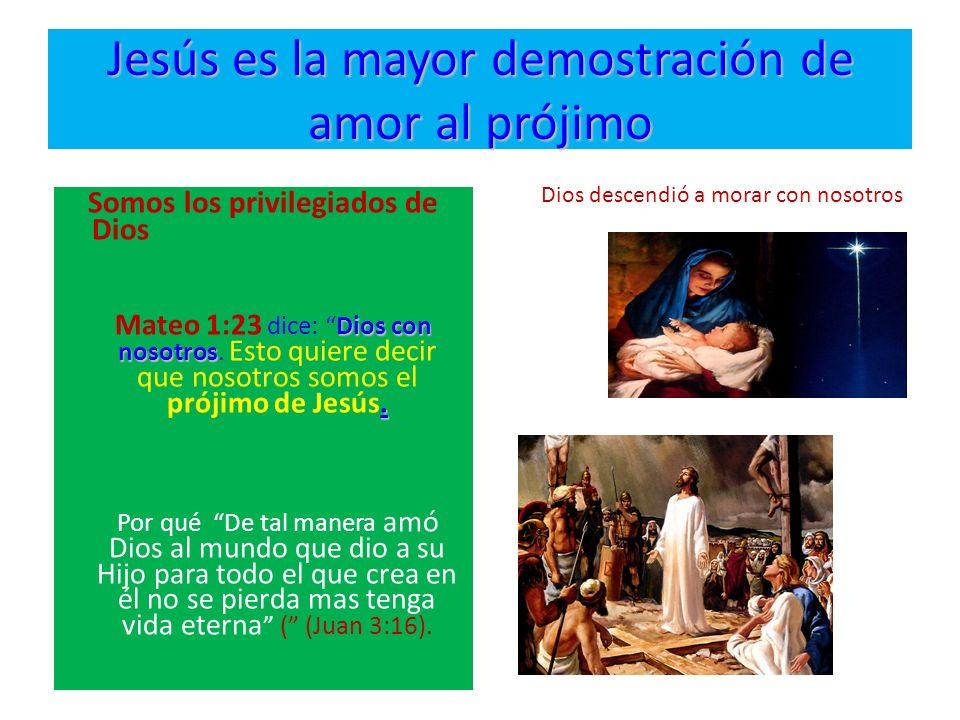 Jesús es la mayor demostración de amor al prójimo