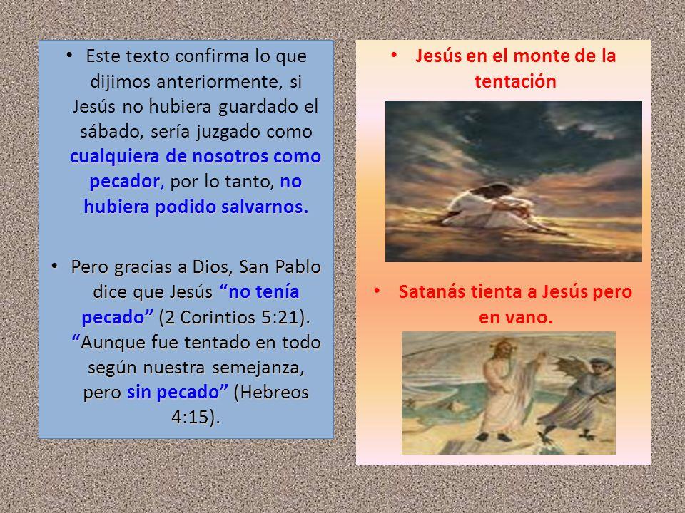 Jesús en el monte de la tentación Satanás tienta a Jesús pero en vano.