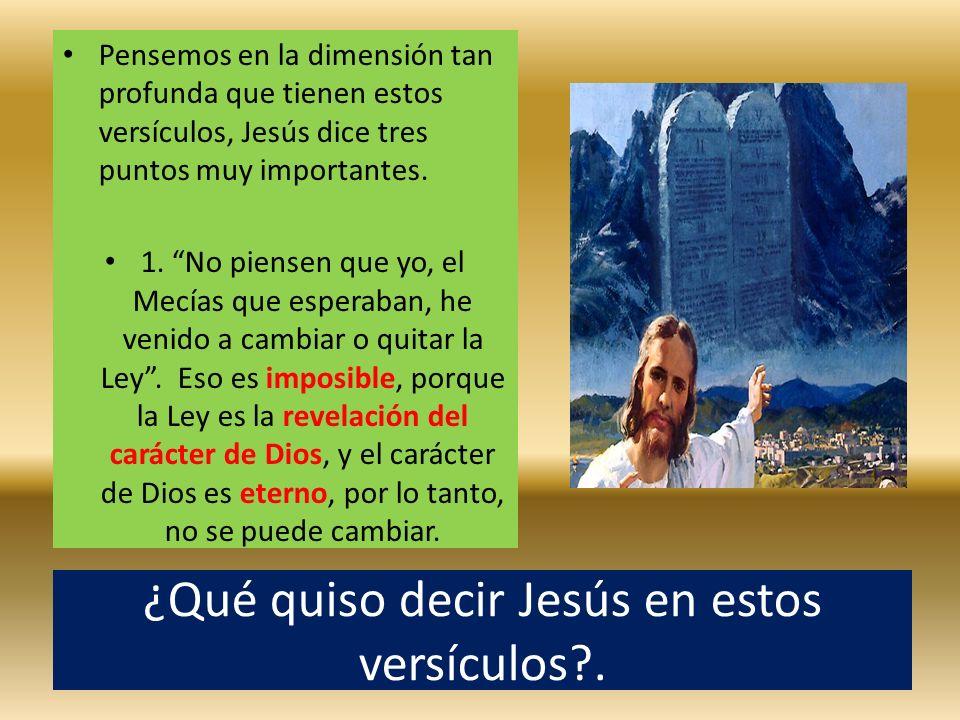 ¿Qué quiso decir Jesús en estos versículos .