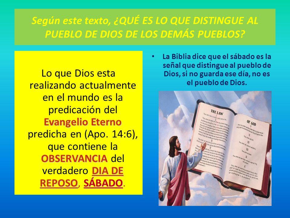 Según este texto, ¿QUÉ ES LO QUE DISTINGUE AL PUEBLO DE DIOS DE LOS DEMÁS PUEBLOS