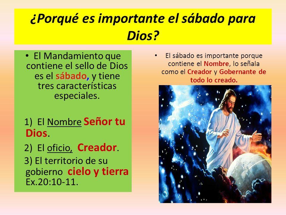 ¿Porqué es importante el sábado para Dios