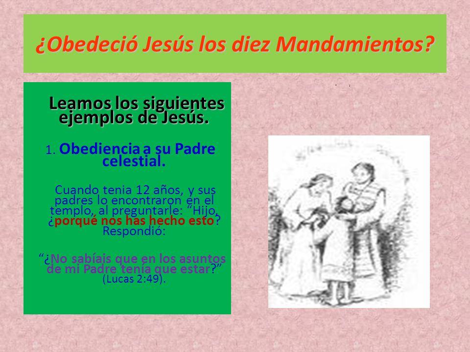 ¿Obedeció Jesús los diez Mandamientos