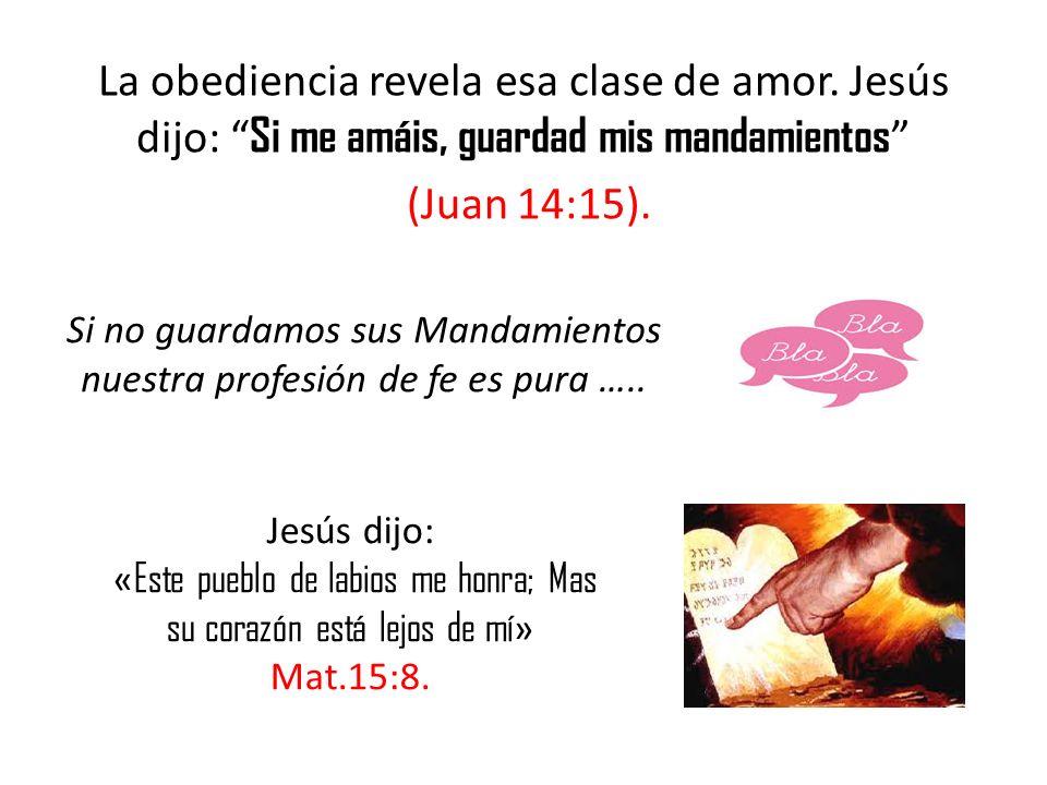 La obediencia revela esa clase de amor