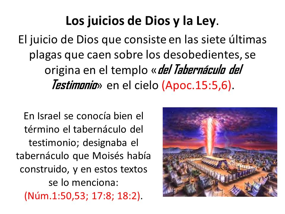 Los juicios de Dios y la Ley.
